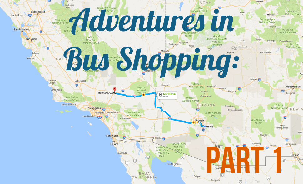 Adventures in Bus Shopping - Part 1