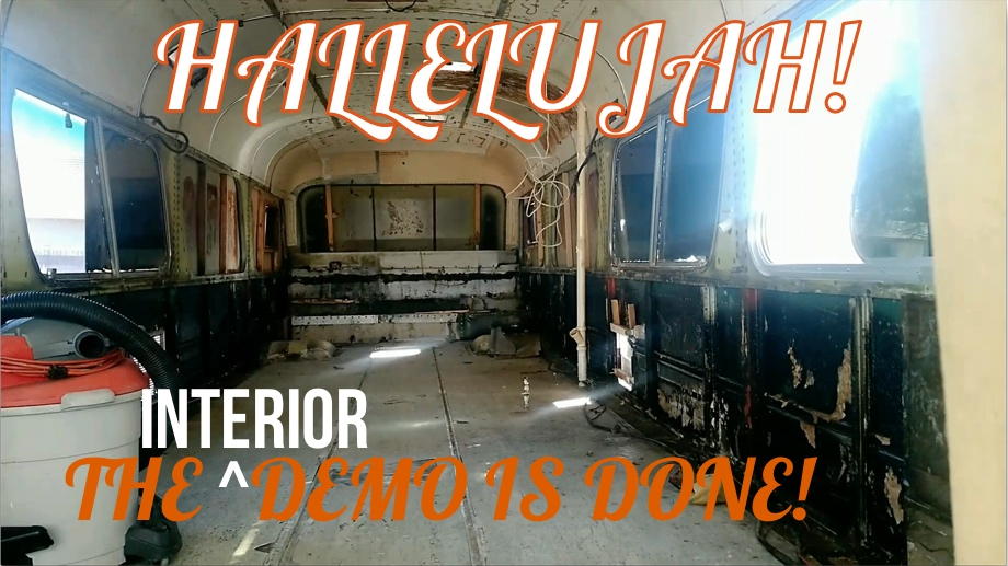 Bus Renovation - Part Seven - The Last of the Interior Demo and Emptying the Basement