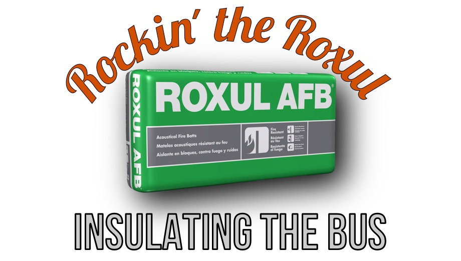 Rockin' the Roxul - Insulating the Walls