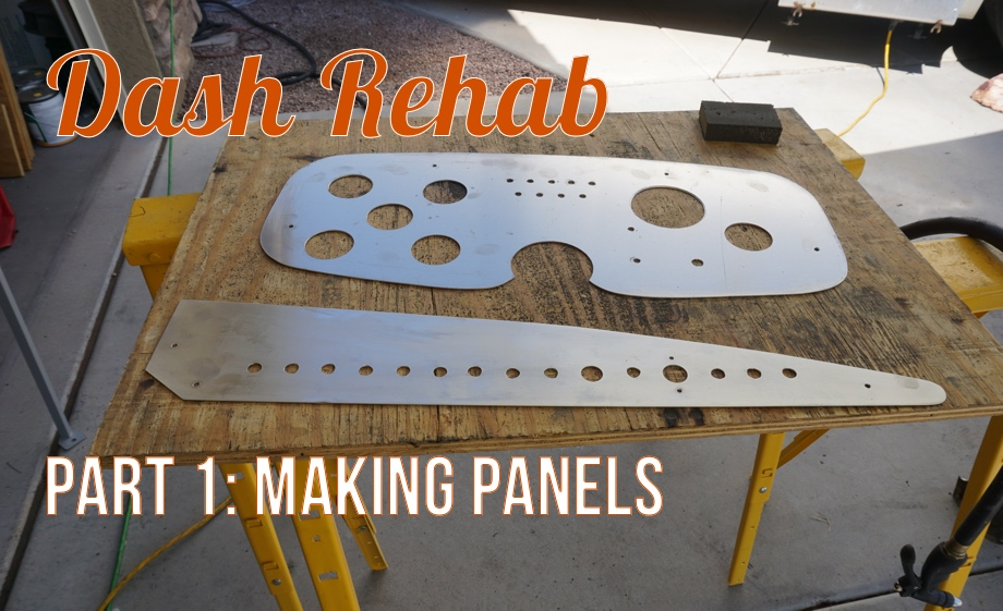 Dash Rehab Part 1:  Cutting & Prepping New Panels