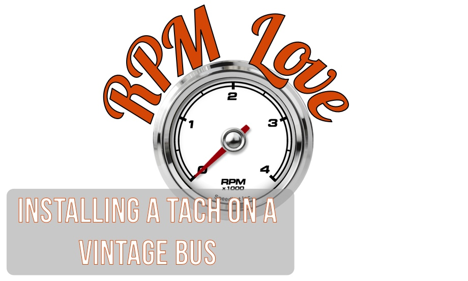 RPM Love: Installing and Testing a Tachometer On a Vintage Bus (Detroit Diesel 8V71)