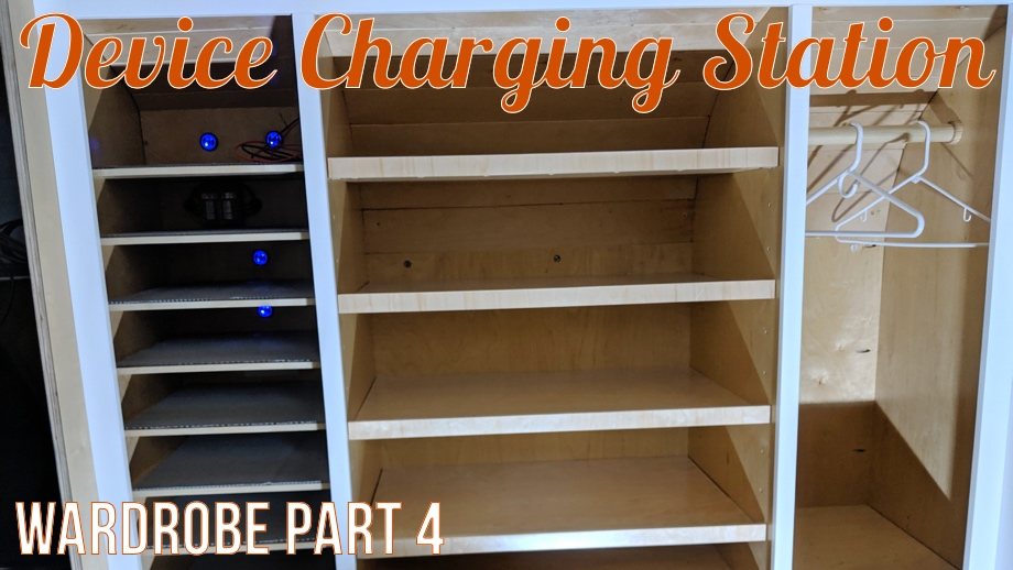 The Wardrobe - Part 4: Device Charging Station