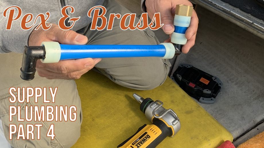 Supply Plumbing Part 4: Pex & Brass Plumbing