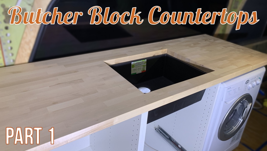 Butcher Block Countertops: Part 1