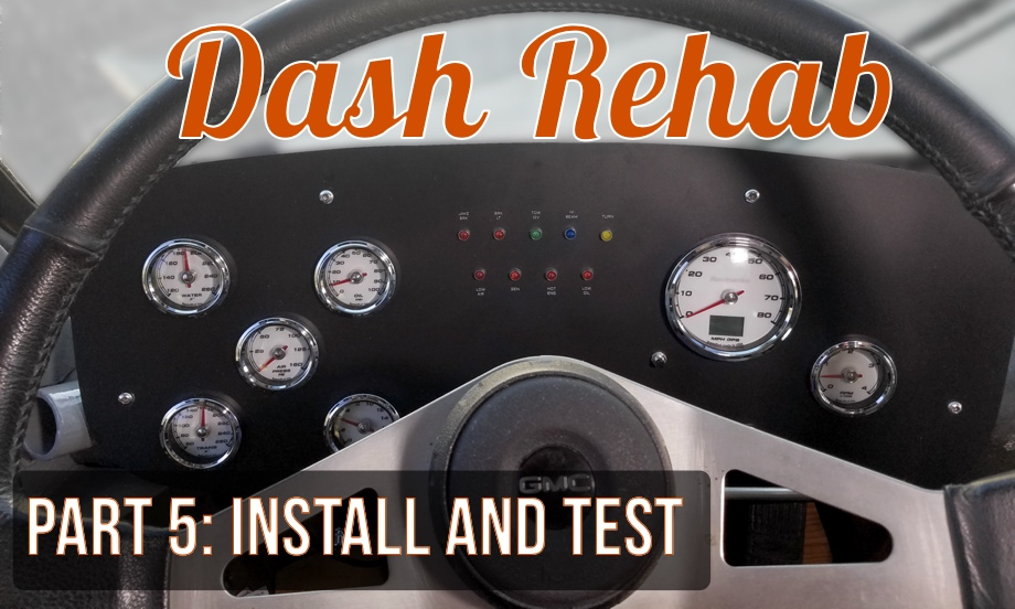 Dash Rehab Part 5: Gauge Overview and Test Drive