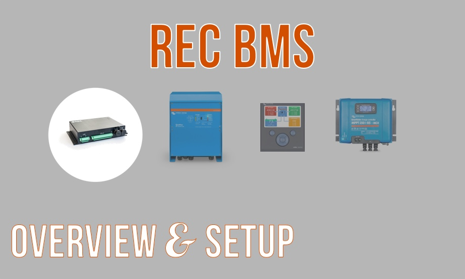 REC BMS: An Overview & the Setup